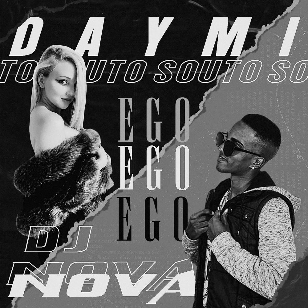Daymi Souto & Black Nova - Ego